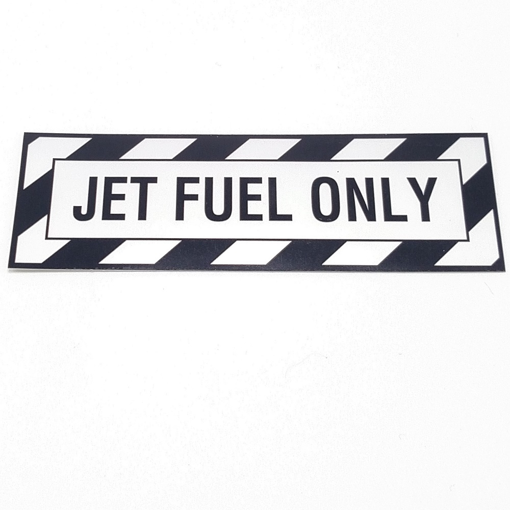 T-021 Jet Fuel Only placard