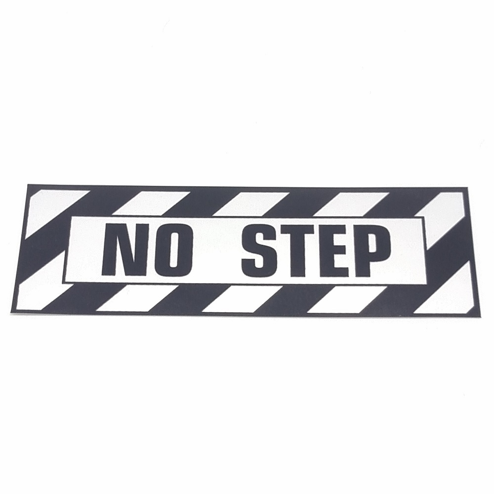 T-005 NO STEP PLACARD