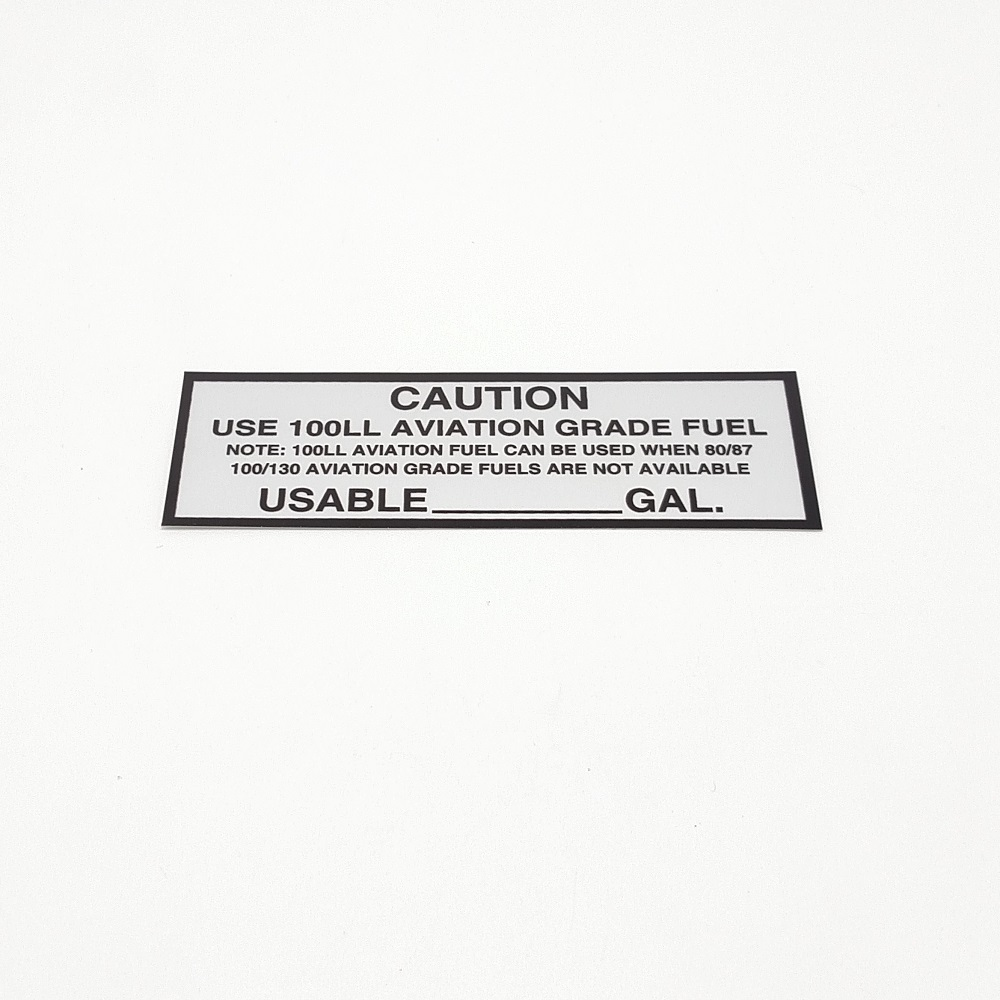 T-100 Caution Use 100LL placard